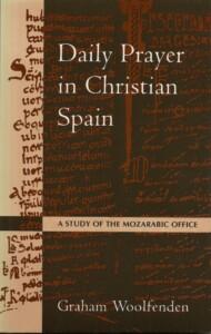 Daily Prayer in Christian Spain