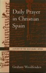 Daily Prayer in Christian Spain