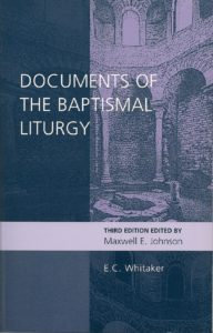 Documents of the Baptismal Liturgy