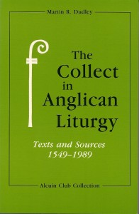 The Collect in the Anglican Liturgy
