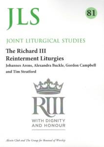 The Richard III Reinterment Liturgies