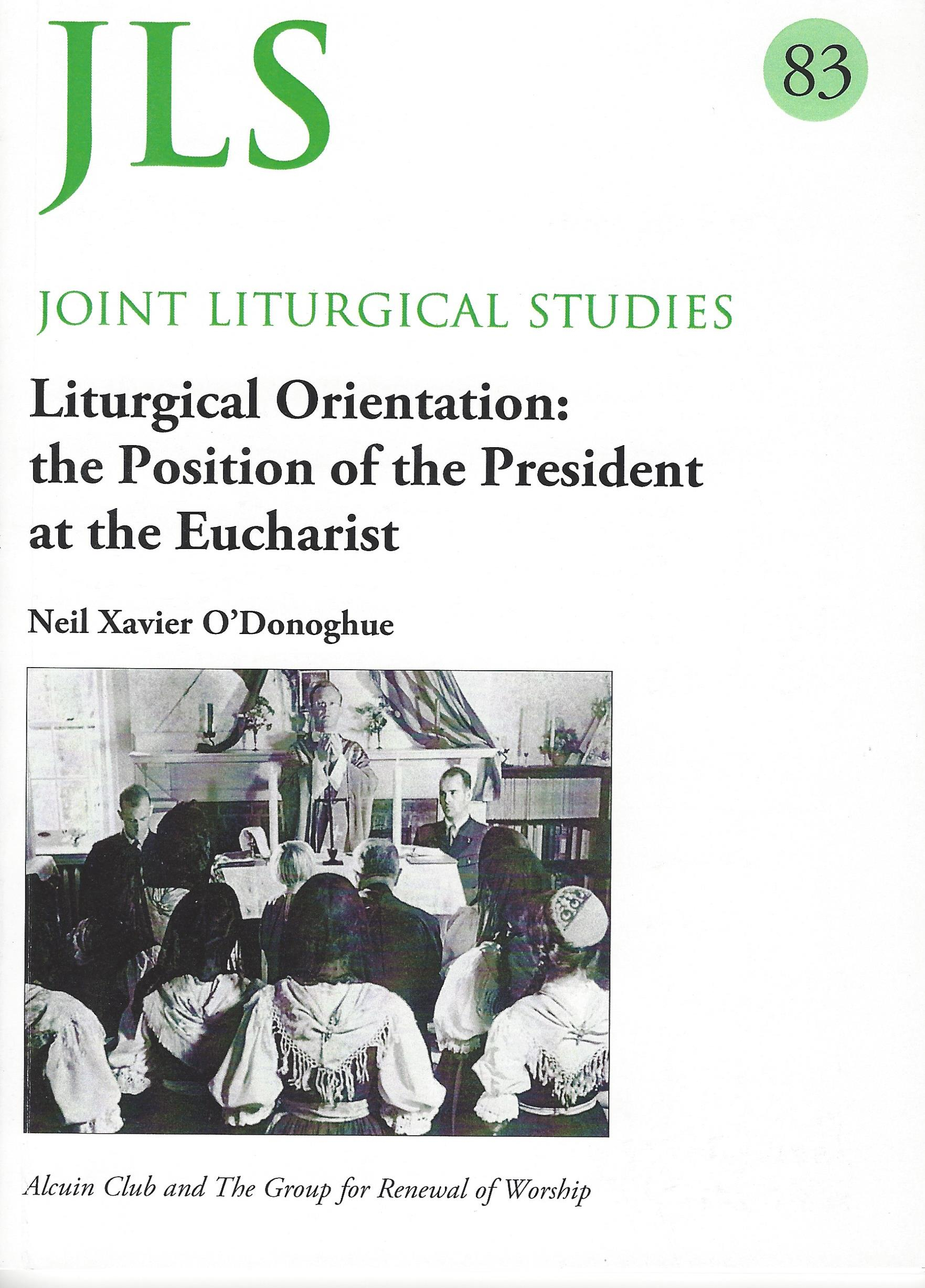 Liturgical Orientation: the Position of the President at the Eucharist