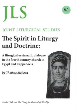 The Spirit in Liturgy and Doctrine